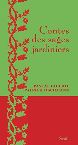 9782021031041: Contes des sages jardiniers (French Edition)