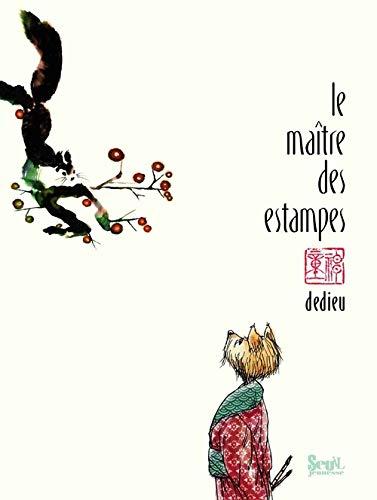 Maître des estampes (Le): Dedieu, Thierry