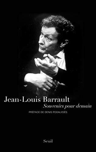 Souvenirs pour demain (French Edition): Jean-Louis Barrault