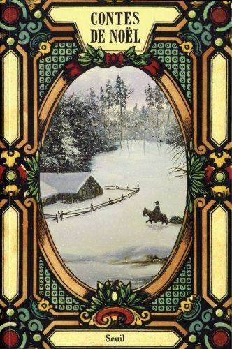 Contes de Noël: Charles Dickens; Collectif;