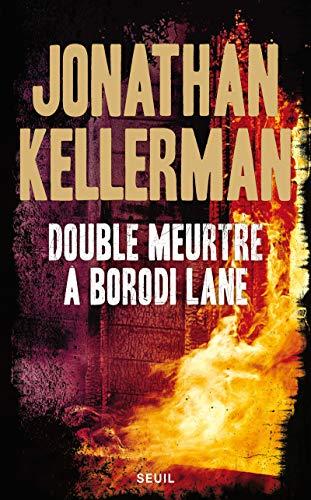 Double meurtre à Borodi Lane: Kellerman, Jonathan