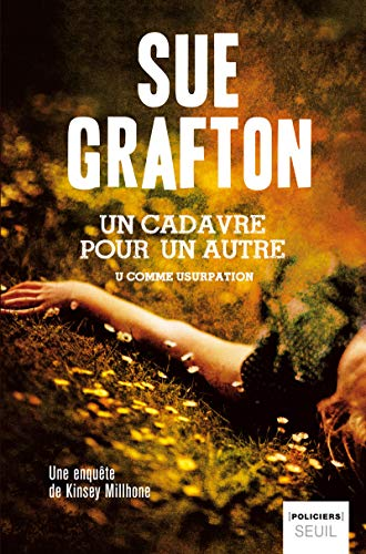 Un cadavre pour un autre (French Edition): Sue Grafton