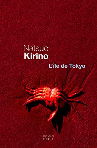 Ile de Tôkyô (L'): Kirino, Natsuo