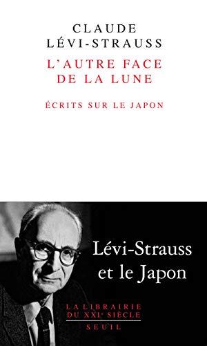 AUTRE FACE DE LA LUNE -L- ECRIT SUR LE J: LEVI STRAUSS CLAUDE