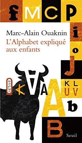 Alphabet expliqué aux enfants (L'): Ouaknin, Marc-Alain