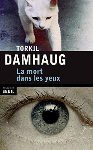 9782021037029: La mort dans les yeux (French Edition)