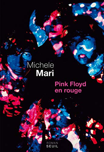 Pink Floyd en rouge (French Edition): Michele Mari