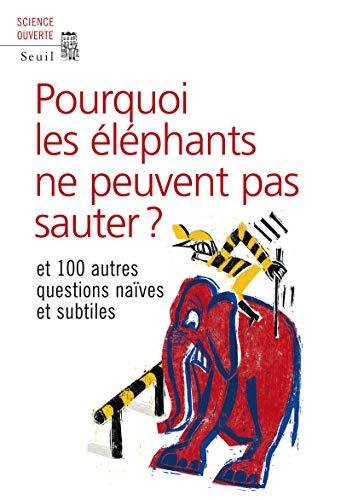 Pourquoi les éléphants ne peuvent pas sauter?: New Scientist