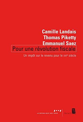 9782021039412: Pour une revolution fiscale : Un impot sur le revenu pour le XXIe siecle (French Edition)