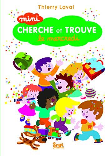Mini cherche et trouve le mercredi: Laval, Thierry