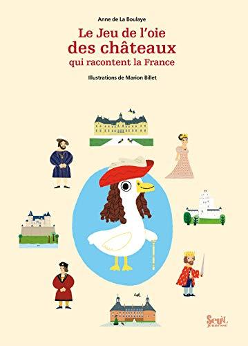 Jeu de l'oie des châteaux qui racontent la France: La boulaye, Anne de