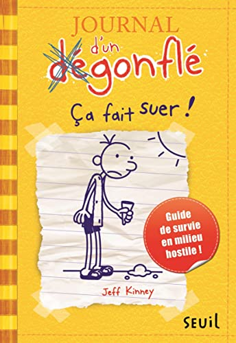 9782021041910: Journal D'Un Degonfle T4. Ca Fait Suer! (Diary of a Wimpy Kid) (French Edition)