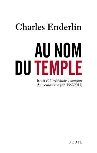 Au nom du Temple: Enderlin, Charles