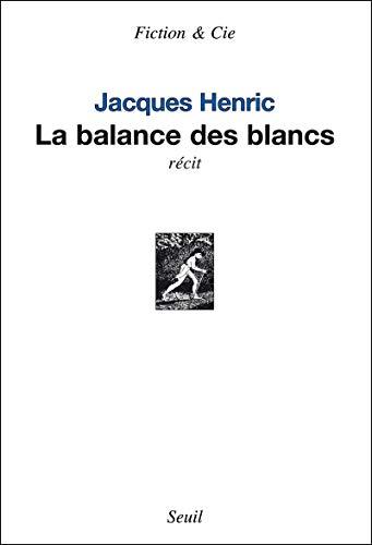 9782021045116: La balance des blancs