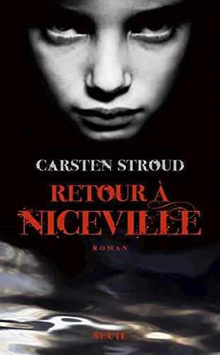 Retour à Niceville: Stroud, Carsten