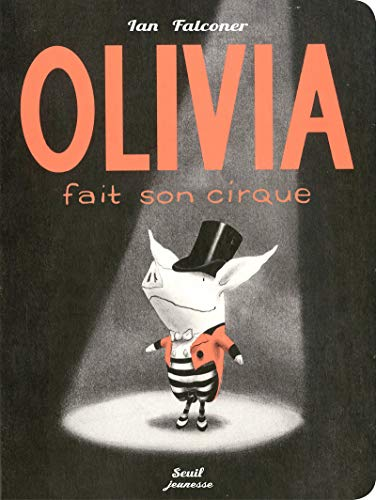 9782021046298: Olivia Fait Son Cirque
