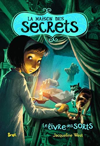 Maison des secrets (La), t. 02: West, Jacqueline