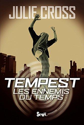 9782021048001: Tempest: Les Ennemis Du Temps (Tempest Trilogy) (French Edition)