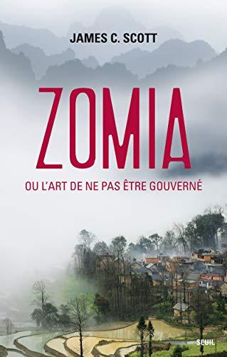 Zomia ou l'art de ne pas être gouverné (2021049922) by [???]