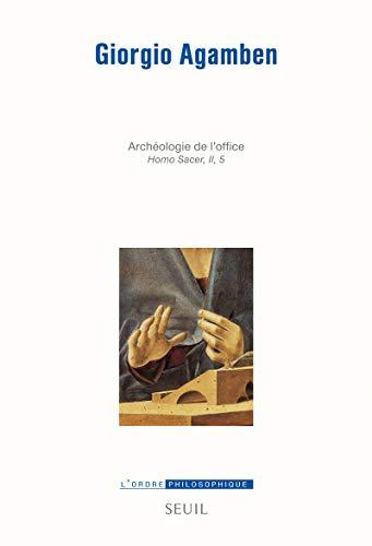 opus dei ; archéologie de l'office ; homo sacer II 5 (2021050068) by Giorgio Agamben
