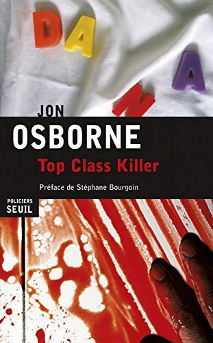 Top Class Killer: Osborne, Jon