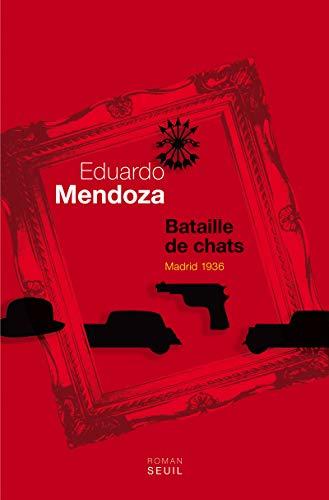 Bataille de chats: Mendoza, Eduardo
