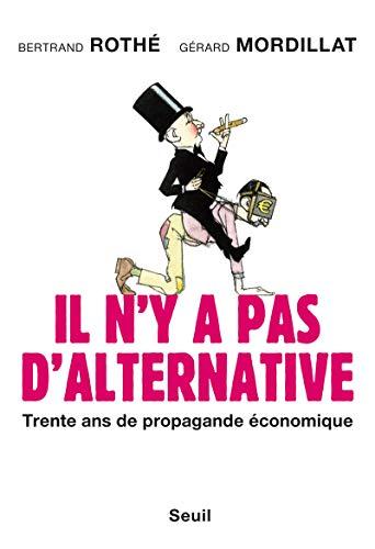 Il n'y a pas d'alternative: Roth�, Bertrand