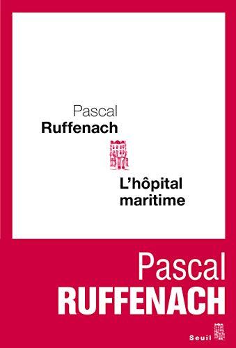 Hôpital maritime (L'): Ruffenach, Pascal