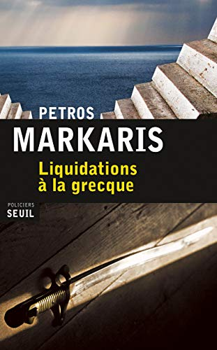 Liquidations à la grecque: Petros Markaris