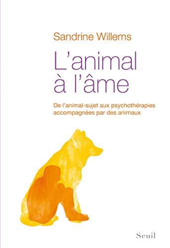 Animal a l'Ame (l'): Sandrine Willems