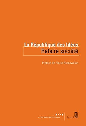 9782021054316: Refaire societe (French Edition)