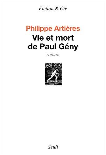 Vie et mort de Paul Gény: Arti�res, Philippe