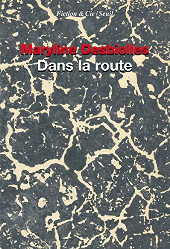 9782021058505: Dans la route (Fiction & Cie)
