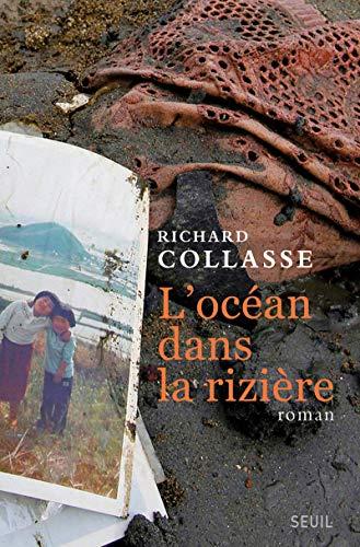 Océan dans la rizière (L'): Collasse, Richard