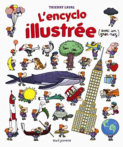 ENCYCLO ILLUSTREE -L-: LAVAL THIERRY
