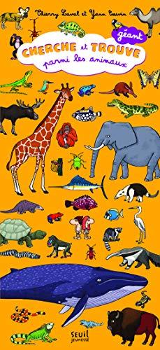 Cherche et trouve géant parmi les animaux: Laval, Thierry