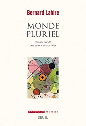 Monde pluriel: Lahire, Bernard