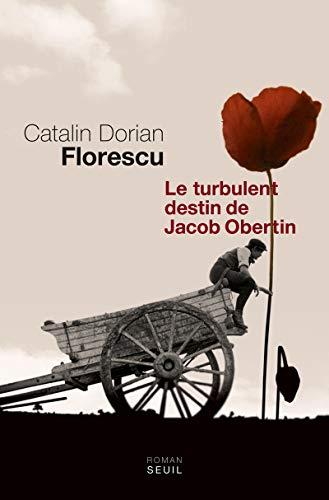 Le turbulent destin de Jacob Obertin - FLORESCU (Catalin Dorian)