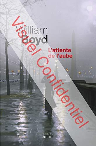 Attente de l'aube (L'): Boyd, William