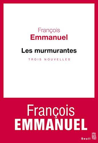 Murmurantes (Les): Emmanuel, Fran�ois