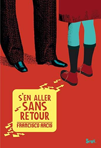 S EN ALLER SANS RETOUR NED 2012: ARCIS FRANCISCO