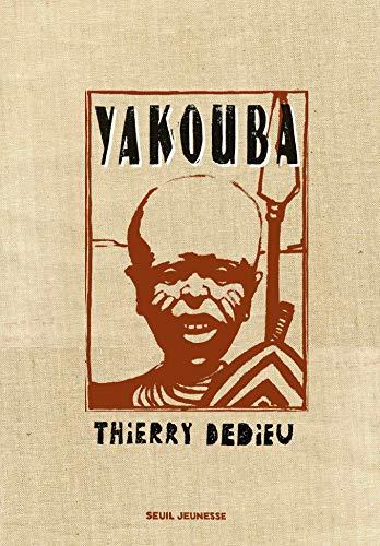 Yakouba: Dedieu, Thierry