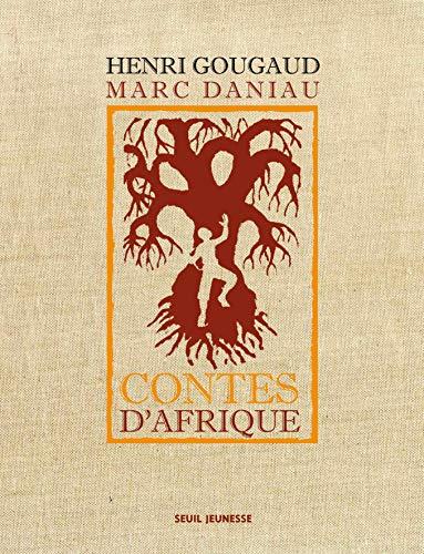 Contes d'Afrique: Henri Gougaud, Marc Daniau