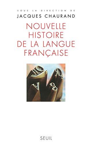 9782021072389: nouvelle histoire de la langue francaise