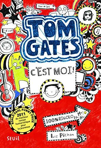 9782021073317: Tom Gates, Tome 1 : C'est moi !