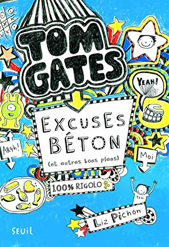 9782021073508: Tom Gates, Tome 2 : Excuses beton (et autres bons plans) - French version of Excellent Excuses (And Other Good Stuff) (French Edition)