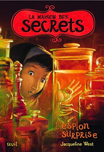 9782021073522: la maison des secrets : l'espion surprise