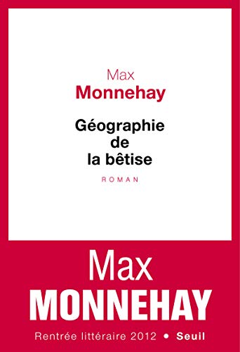 9782021073836: Géographie de la bêtise
