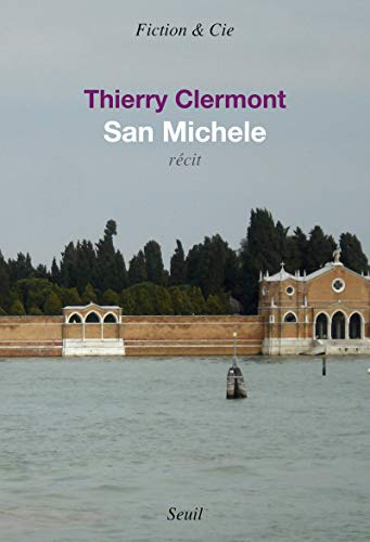 San Michele: Clermont, Thierry