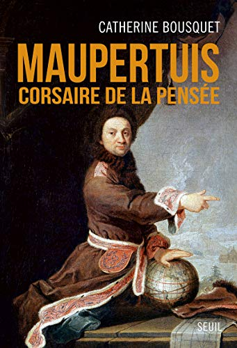 9782021076394: Le corsaire de la pensée Maupertuis